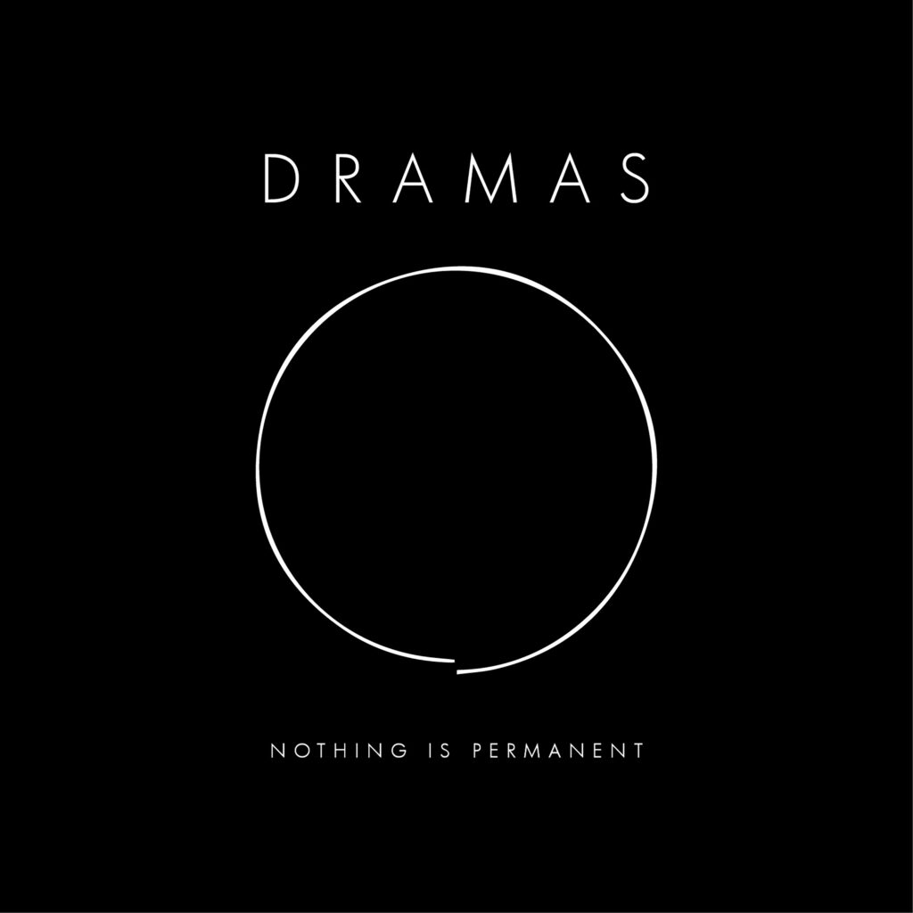 dramas nothingispermanent cover